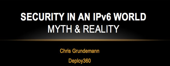 IPv6 Security Myth #8: It Supports IPv6